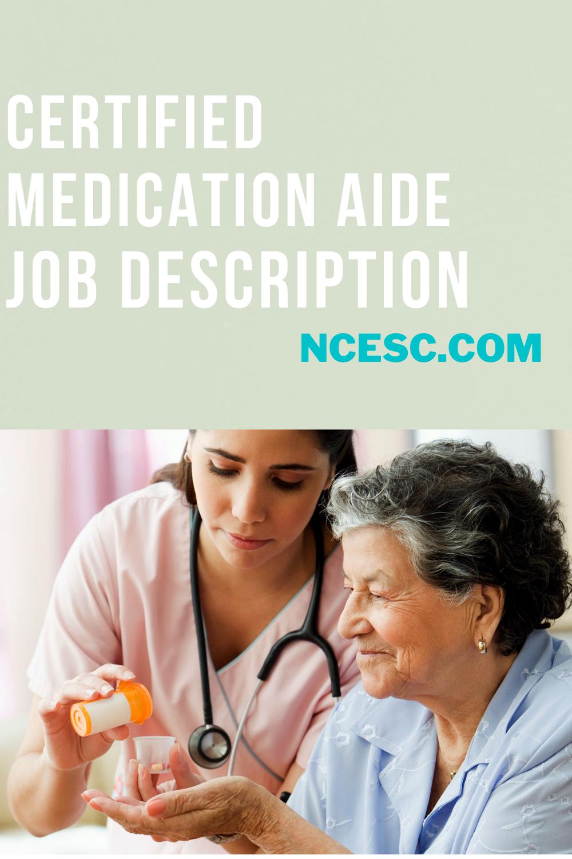 certified medication aide job description