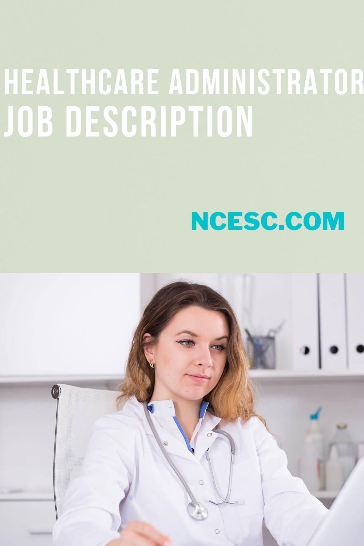 healthcare administrator job description