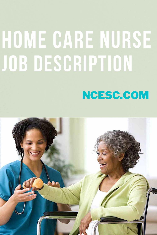 home care nurse job description