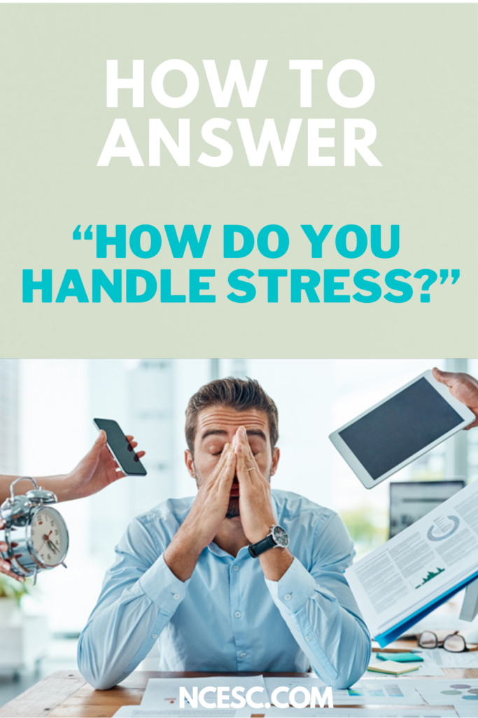 how-do-you-handle-stress-best-answer