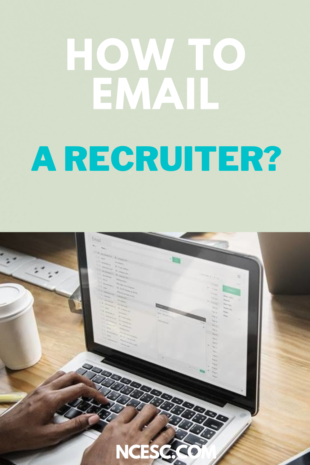 how to email the recruiter guide