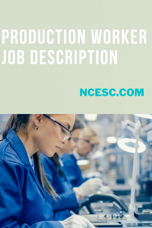 production worker job description guide