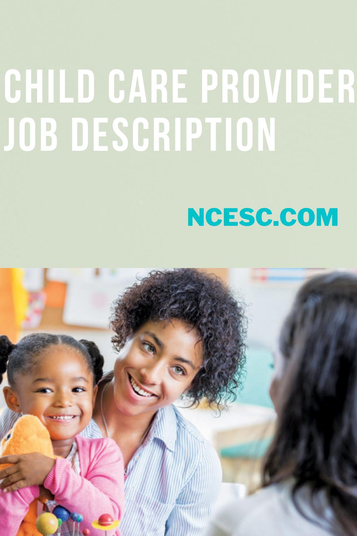 the child care provider job description