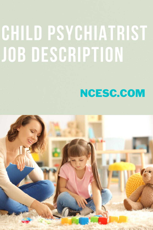 child psychiatrist job description