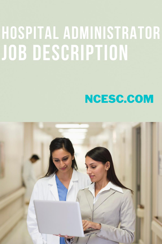 hospital administrator job description
