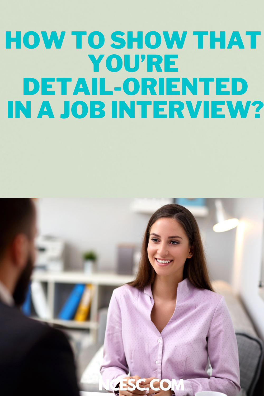 youre detail oriented in job interview