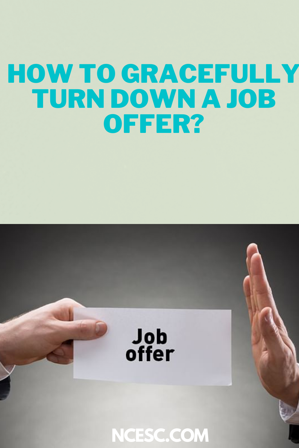 how to gracefully turn down a job offer
